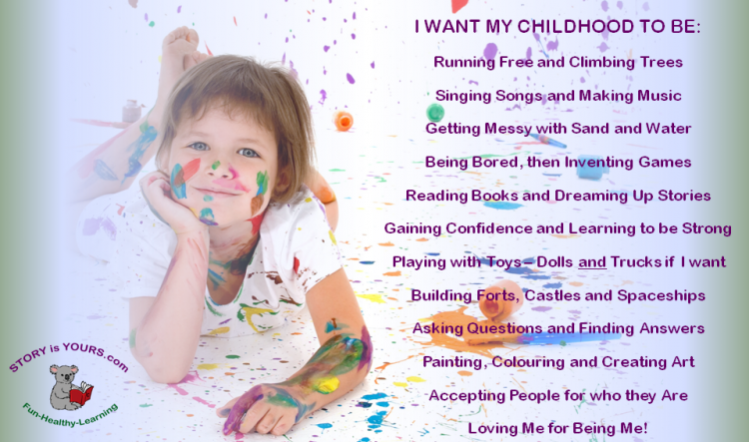 I Want My Childhood To Be - Story is Yours Values