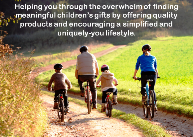 Helping you through the overwhelm of finding meaningful children's gifts